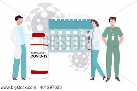Vaccine Covid 19 Concept People Doctor Nurse Standing Around Bottle Corona Virus Vaccine Calendar Wi