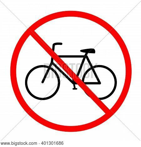 No Bicycles Warning Sign. No Bikes Symbol On White Background. No Bicycle Parking Sign In Circle.