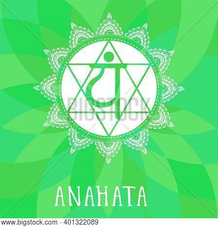 Vector Illustration With Symbol Chakra Anahata On Abstract Background. Circle Mandala Pattern And Ha