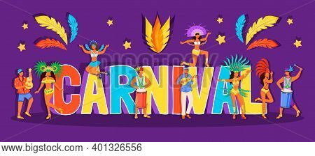 Carnival Word Concepts Flat Color Vector Banner. Musicians And Dancers. Festive Costumes. Isolated T