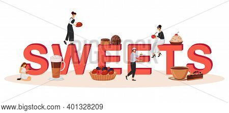 Sweets Word Concepts Flat Color Vector Banner. Delicious Restaurant Pastry. Desserts With Fruits. Is