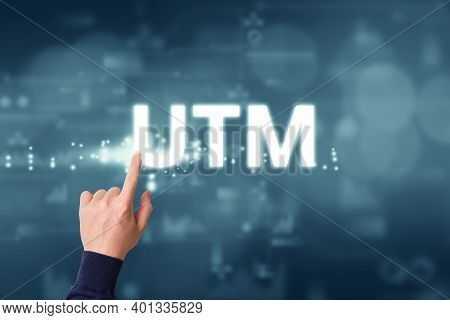 Utm - Urchin Tracking Module. Parameter To Track Advertising Campaigns On The Internet.