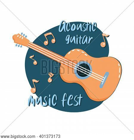 Flat Vector Illustration Of A Hand-drawn Guitar With Notes And Lettering Acoustic Guitar. Banner, Ic