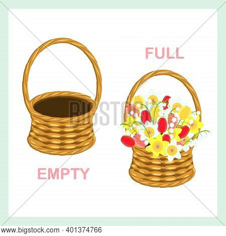 Full And Empty Opposite Adjective Vector Illustration For English Lesson Education Empty Basket And