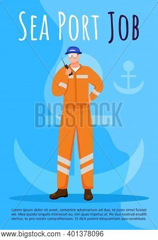 Sea Port Job Poster Vector Template. Maritime Career. Harbor Employee In Overalls. Brochure, Cover,