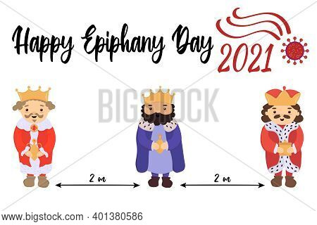 Happy Epiphany Day 2021 - Text. Sarcastic Funny Greeting Card About Coronavirus. Cute Three Kings Or