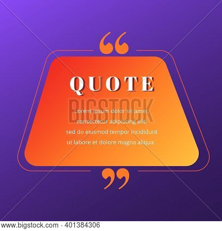 Quote Blank Frame Vector Template. Red And Orange Gradient Speech Bubble. Quotation, Citation Text B