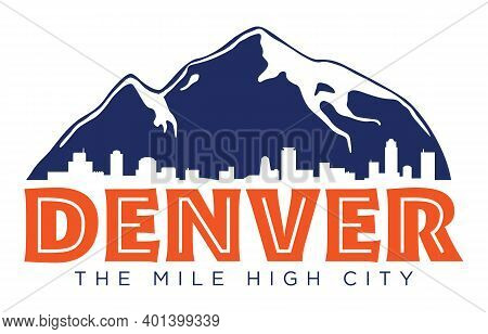 Denver T-shirt Design | Vector Screen Printing Layout For The Mile High City | Retro Graphic Tee Ill
