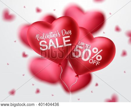 Valentines Day Sale Heart Balloon Vector Banner Design. Happy Valentines Day Sale Promotion Text Wit