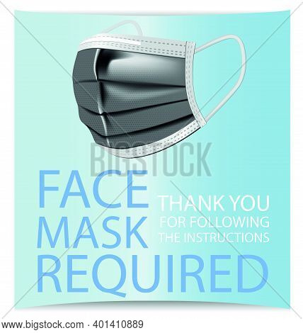 Facemask Required While On The Premises, Face Mask Required Sign Vector Concept Isolated On White Ba
