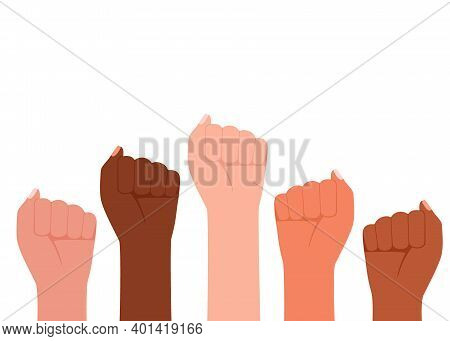 Group Multicultural People Raised Fist, Sign Protest. Strength, Strong Woman Power, Justice And Unit