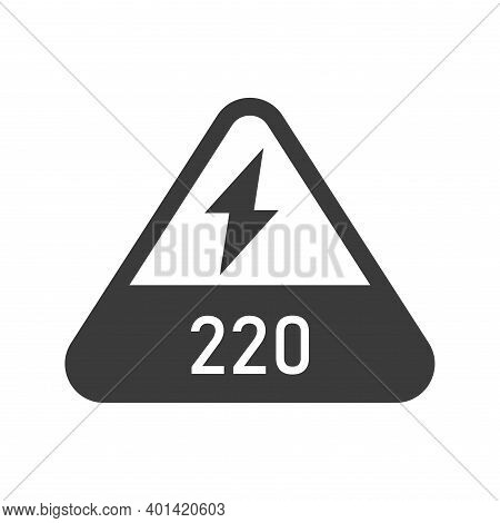 220 Volts Triangular Shaped Sign Bold Black Silhouette Icon Isolated On White. Warning, Danger, Elec