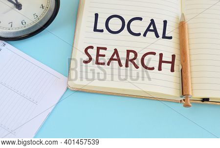 Text Sign Showing Local Business Search. Conceptual Photo Looking For Product Or Service That Is Loc
