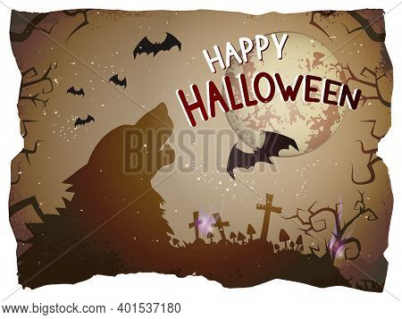 Vector Halloween Illustration With Howling Wolf And Hand Drawn Lettering On Old Torn Paper Backgroun