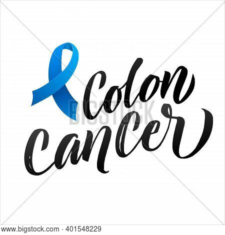 Colon Cancer Vector Illustration. Ribbon Around Letters. Vector Stroke Blue Ribbon. March Is Cancer