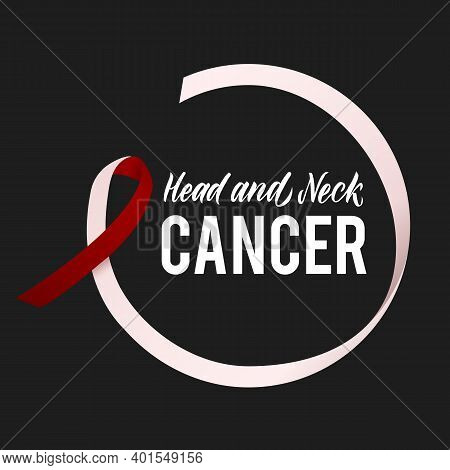 Vector Head And Neck Cancer Awareness Calligraphy Poster Design. Stroke Burgundy And Ivory Color Rib