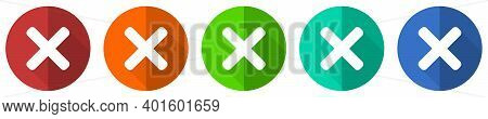 Cancel Icon Set, Cross, Red, Blue, Green And Orange Flat Design Web Buttons Isolated On White Backgr
