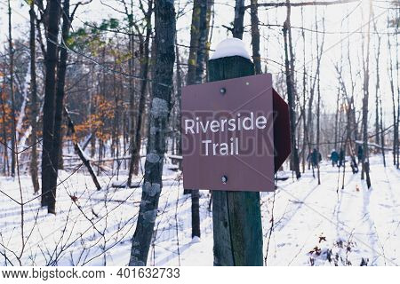 Trailhead Sign For The Riverside Trail, The Only Hiking Trail Open In Winter In William O'brien Stat