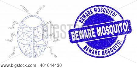 Web Carcass Bug Pictogram And Beware Mosquito Exclamation Seal Stamp. Blue Vector Round Scratched Se
