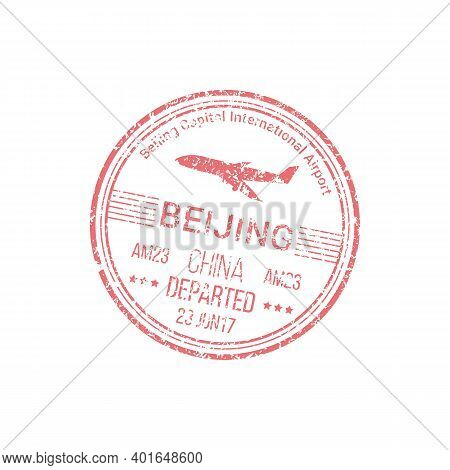Beijing International Airport Visa Stamp Isolated Chinese Border Control. Vector Country Legal Pass