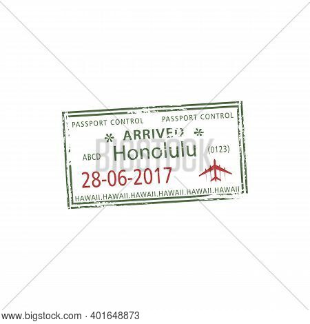 Honolulu, Visa Stamp, Arrived To Hawaii Mark In Passport Isolated. Vector Official Immigration Docum