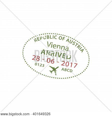 Vienna Arrived Visa Stamp Isolated. Vector Republic Of Austria Border Control At Airport