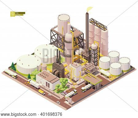 Vector Isometric Oil Refinery Plant With Tankers For Crude Oil, Processing Facilities And Petroleum