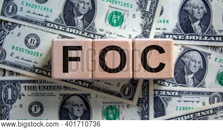 Foc - Free Of Charge Symbol. Concept Word 'foc - Free Of Charge' On Cubes On A Beautiful Background