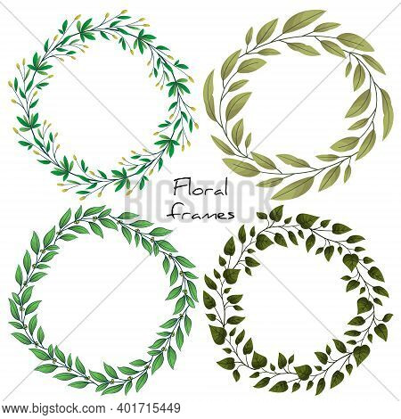Set Of Floral Wreaths; Foliate Frames For Greeting Cards, Invitations, Posters, Banners, Packaging.