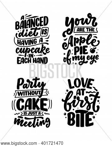 Funny Sayings, Inspirational Quotes For Cafe Or Bakery Print. Funny Brush Calligraphy. Dessert Lette