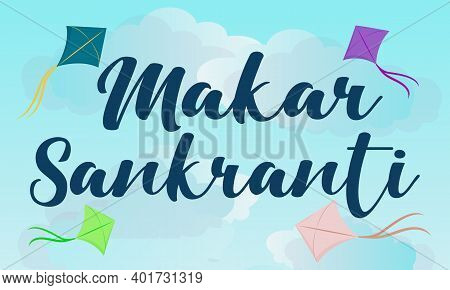 Happy Makar Sankranti Greeting Card Design With Illustration Of Bright Colorful  Kites With Bow Tail