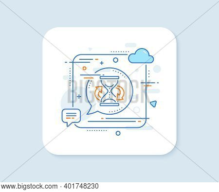 Time Hourglass Refresh Line Icon. Abstract Square Vector Button. Sand Watch Sign. Hourglass Line Ico