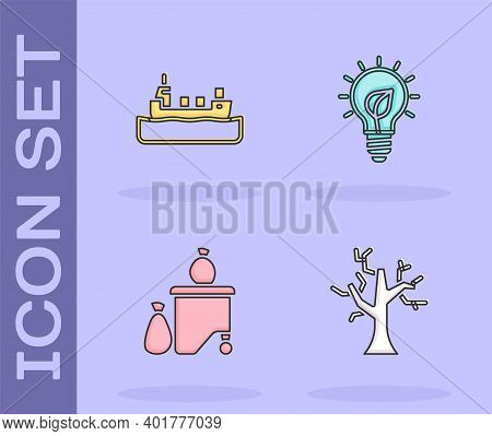 Set Withered Tree, Oil Tanker Ship, Full Dustbin And Light Bulb With Leaf Icon. Vector