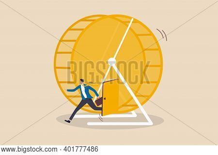 Exit Rat Race, Breaking Work Routine Escape From Disappoint Paychecks Or Toxic Daily Work Environmen