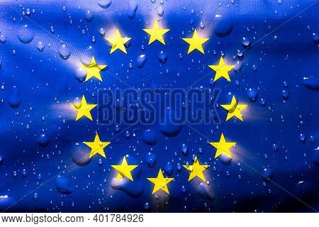 Eurpoean Union Flag With Water Droplets On. Eu National Symbol For A Patriotic Group Of Countries Ad