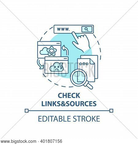 Checking Links And Sources Concept Icon. Fake News Check Idea Thin Line Illustration. References And