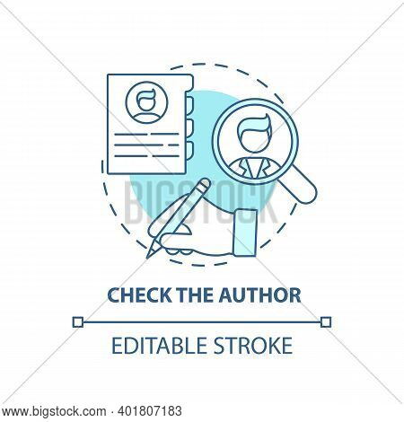 Checking Author Concept Icon. Fake News Checking Idea Thin Line Illustration. Author Credentials. Ve