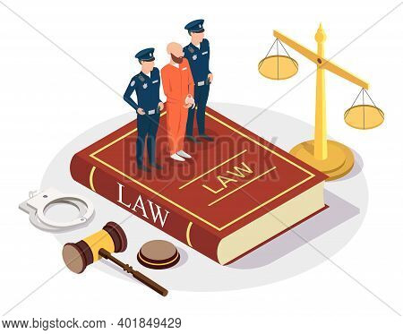 Isometric Arrested Offender With Policeman Characters Standing On Law Book, Flat Vector Illustration