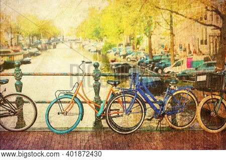 Vintage Textured Picture Of Bicycles Leaning On A Bridge In Amsterdam, Netherlands