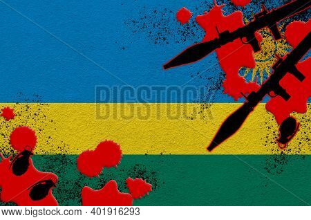 Rwanda Flag And Rocket Launchers With Grenades In Blood. Concept For Terror Attack And Military Oper
