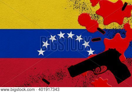 Venezuela Flag And Black Firearm In Red Blood. Concept For Terror Attack Or Military Operations With
