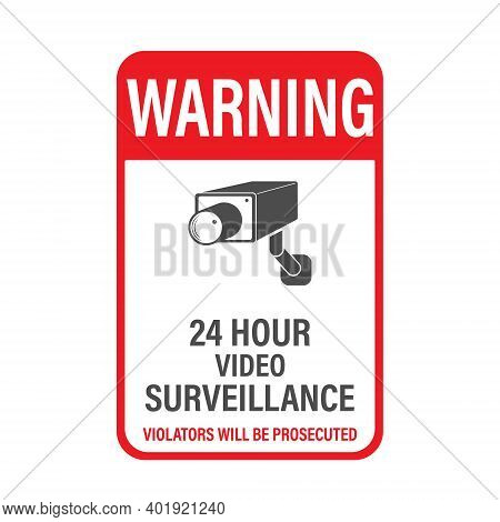 Warning 24 Hours Video Surveillance. Vector Video Surveillance Sign With The Inscription. Empty Outl