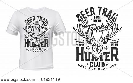 Tshirt Print With Deer, Vector Mascot For Hunter Club. Reindeer Head On White Apparel. Wild Animals