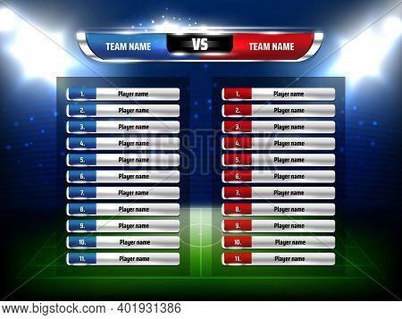 Soccer Football Game Scoreboard Realistic Template. Football League Championship Game Players List,