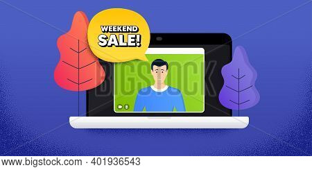 Weekend Sale. Video Call Conference. Remote Work Banner. Special Offer Price Sign. Advertising Disco