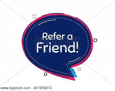 Refer A Friend Symbol. Thought Bubble Vector Banner. Referral Program Sign. Advertising Reference. D