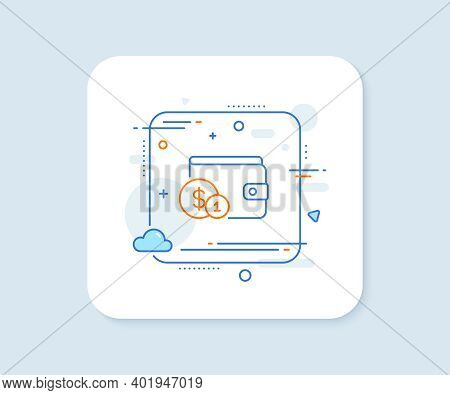 Wallet With Cash Money Line Icon. Abstract Square Vector Button. Dollar Currency Sign. Payment Metho