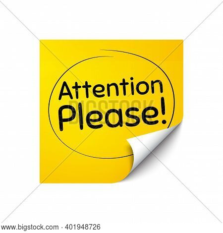 Attention Please. Sticker Note With Offer Message. Special Offer Sign. Important Information Symbol.