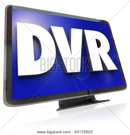 The letters or acronym DVR for digital video recorder allowing you to record and save programs to view when your schedule allows at a time that is convenient