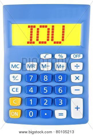 Calculator with IOU on display isolated on white background poster